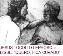 JesusTocouOLeprosoEDisseQueroFicaCurado
