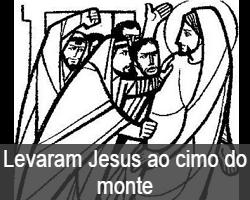 LevaramJesusAoCimoDoMonte