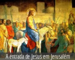 a_EntradaDeJesusEmJerusalem