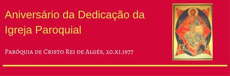 Aniversário da Dedicação daIgreja Paroquial