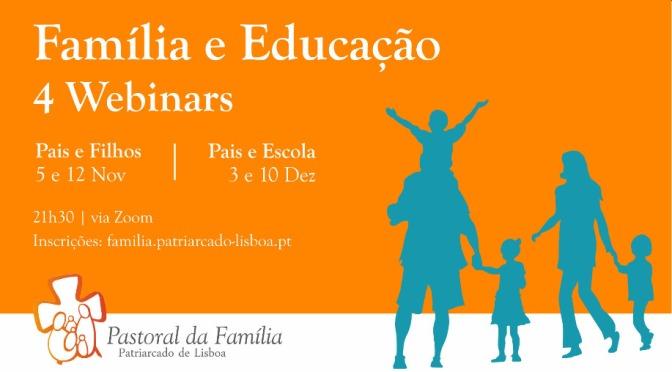 """Webinar """"Família e educação"""""""